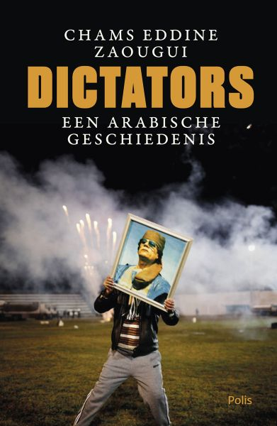 Chams Eddine Zaougoui, Dictators