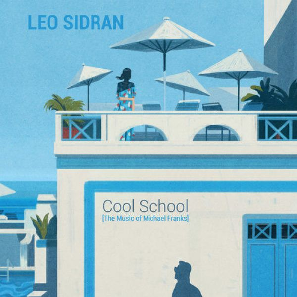 Leo Sidran goes Michael Franks