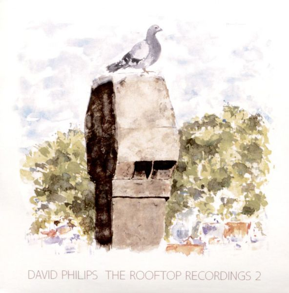 David Philips - The rooftop recordings 2