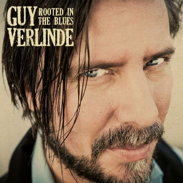 Guy Verlinde - Rooted in the blues