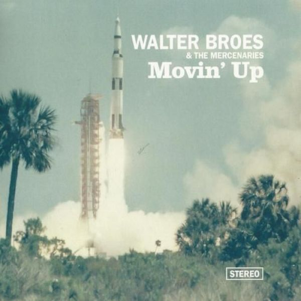 Walter Broes and the Mercenaries - Movin' up