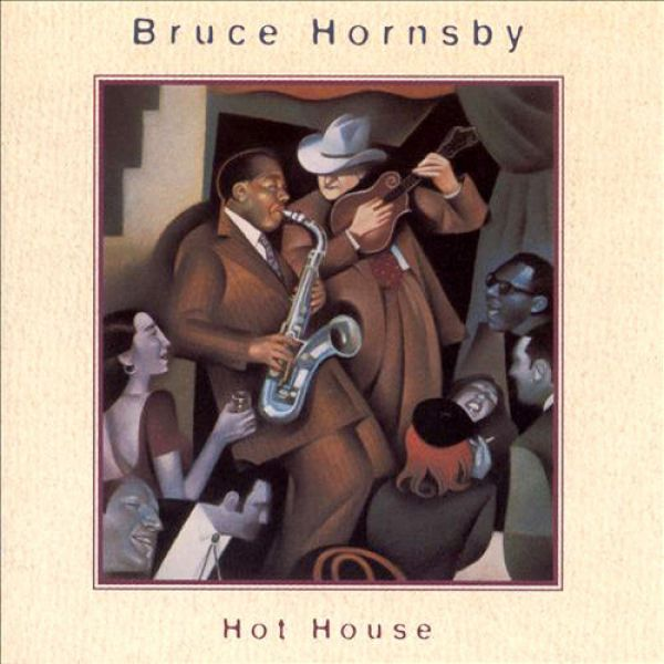 Bruce Hornsby - Hot House