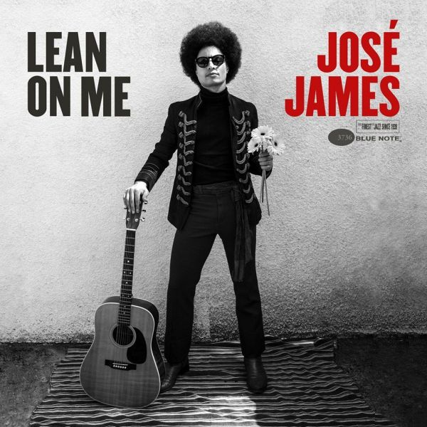 Lean On Me, José James